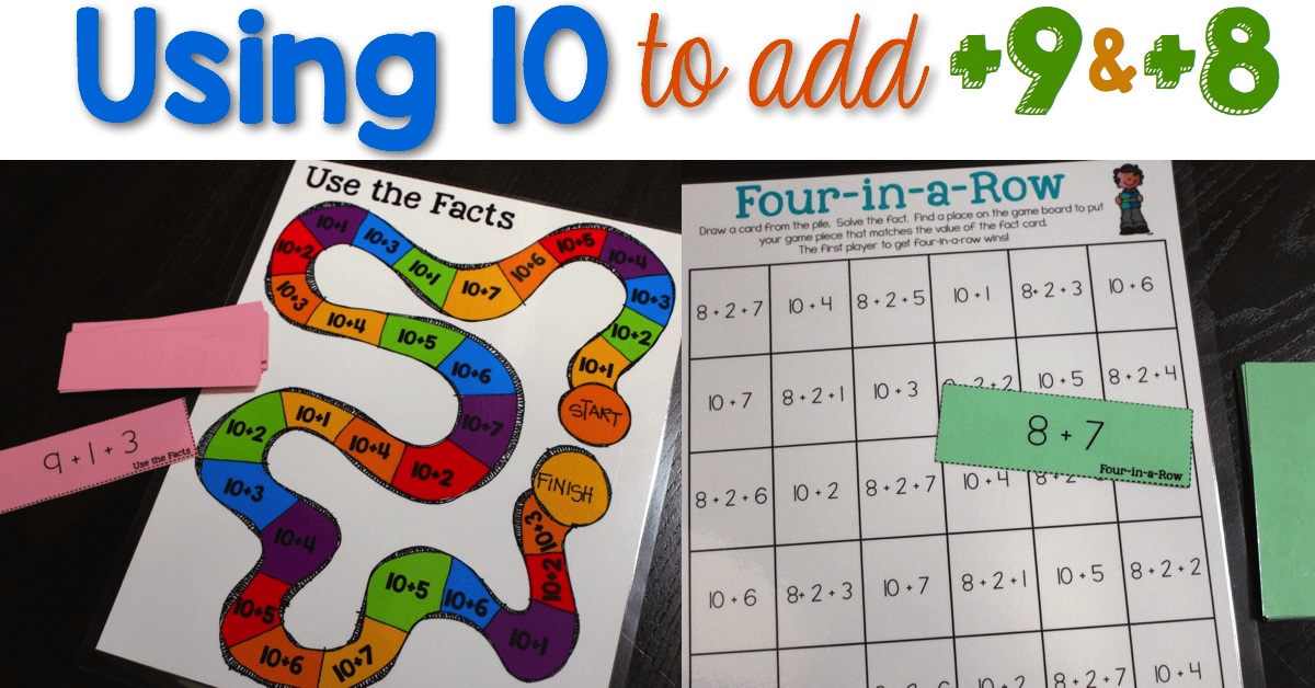 Using 10 To Add 9 And 8 Games Activities