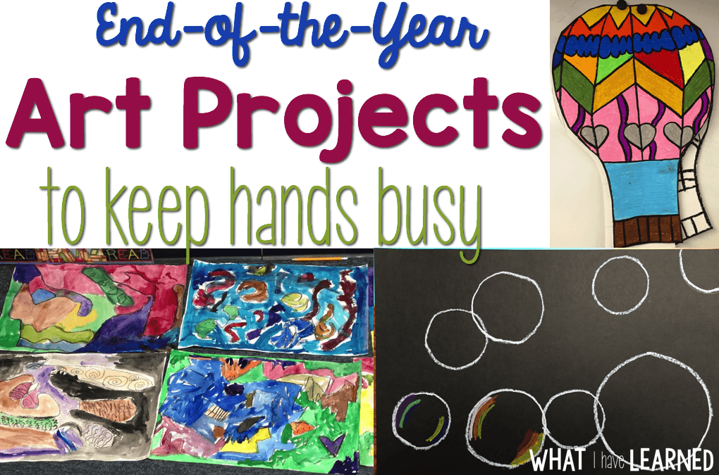End Of The Year Art Projects To Keep Hands Busy