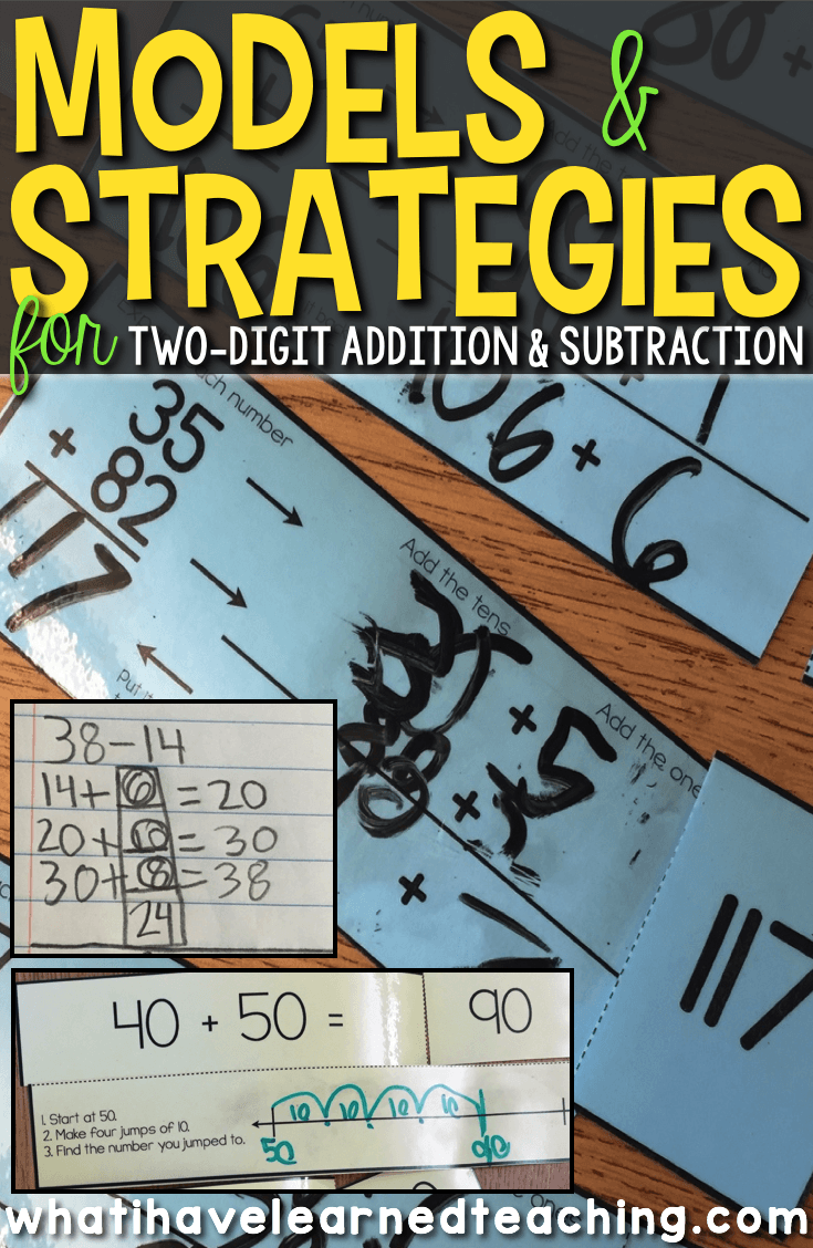 Models Strategies For Two Digit Addition Subtraction