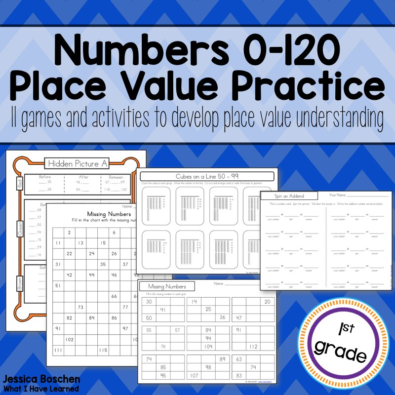 Numbers 0 120 Place Value Activities Games What I Have Learned