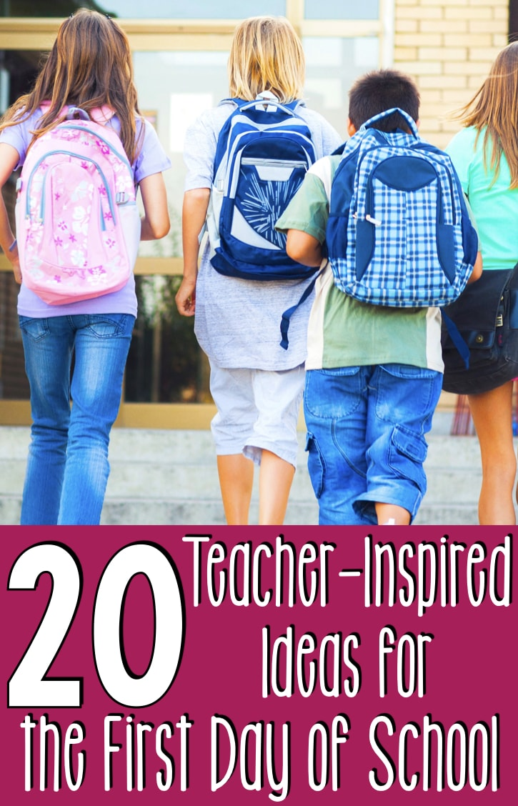 20 Teacher-Inspired Ideas for the First Day of School
