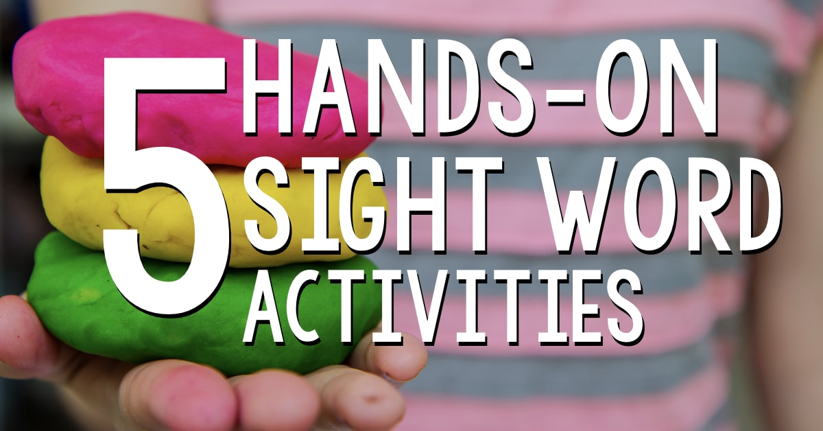 5 Hands-On Sight Word Activities for Kindergarten