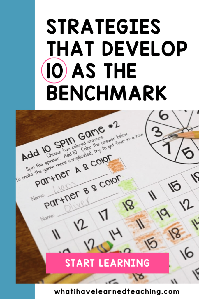 strategies that develop 10 as a benchmark number